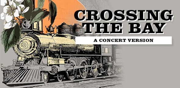 Crossing the bay musical comedy