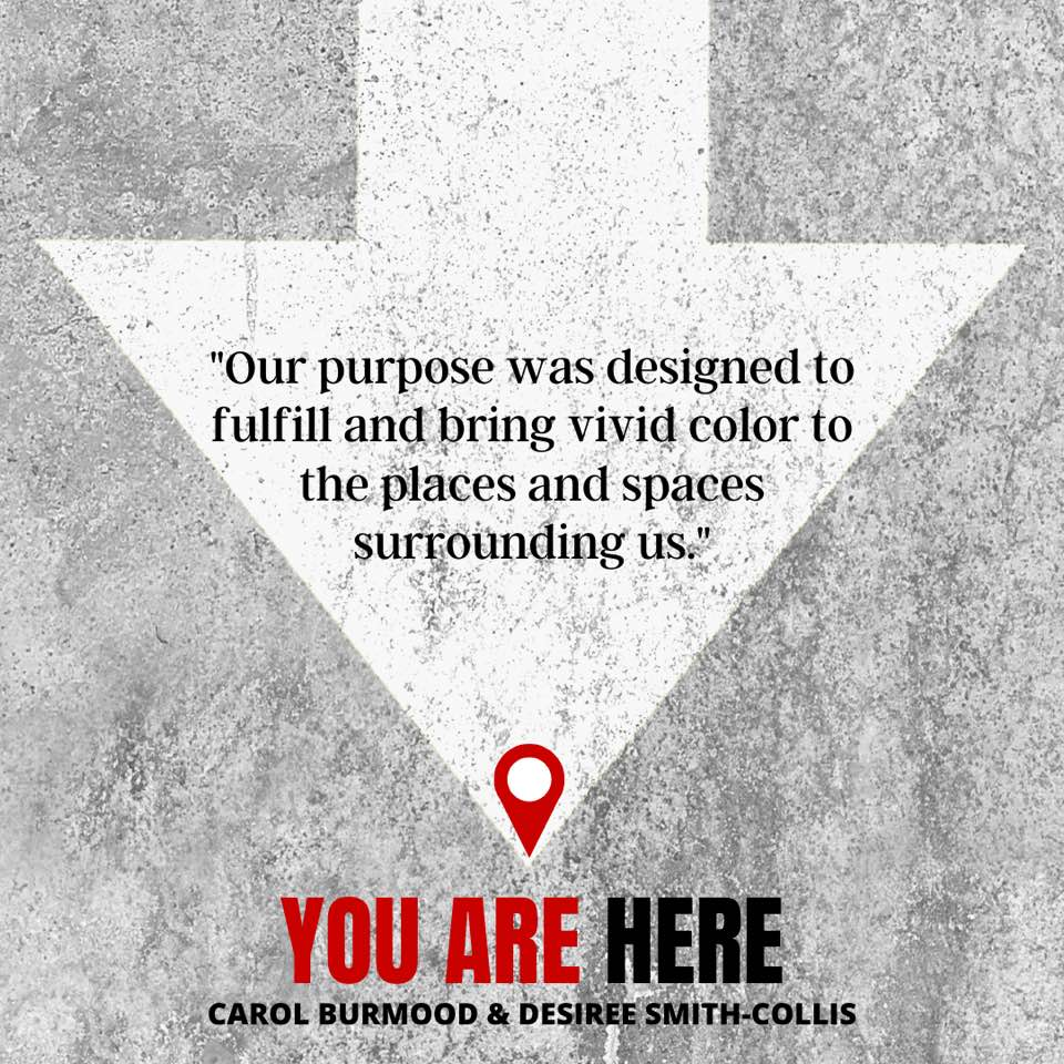 'YOU ARE HERE'' A New Self Help Book by Tampa Bay™ Area Authors: Carol Burmood and Desiree Smith-Collis